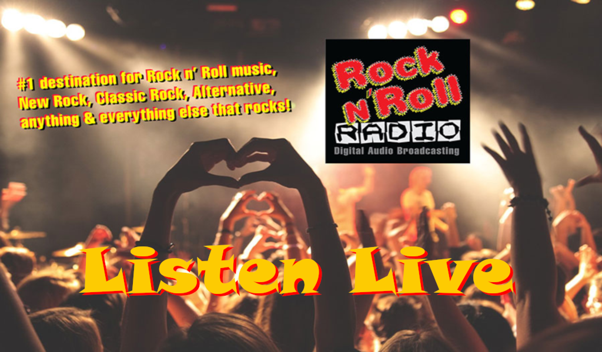 #1 HOME OF ROCK N' ROLL STREAMING RADIO